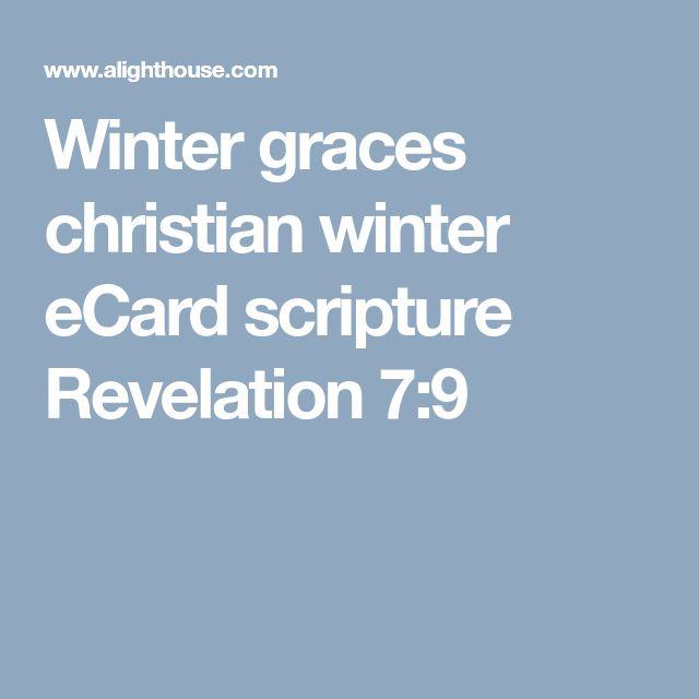Winter graces  christian winter eCard scripture Revelation 7:9