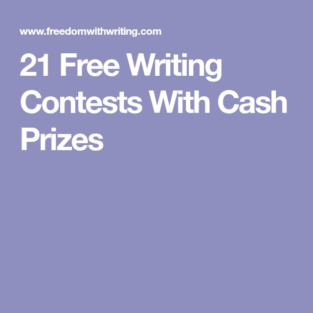 21 Free Writing Contests With Cash Prizes