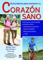 Por fin respuestas, consejos y apoyo para millones de personas que han sido diagnosticadas de, o están viviendo con, una patología cardíaca. Guía práctica para mantener su corazón sano le proporciona un enfoque positivo y original para proteger su corazón y vivir con un estilo de vida saludable. http://www.casadellibro.com/libro-guia-practica-para-mantener-el-corazon-sano/9788479029708/2291275 http://rabel.jcyl.es/cgi-bin/abnetopac?SUBC=BPSO&ACC=DOSEARCH&xsqf99=1762648+