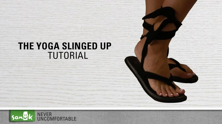"""Sanuk - Instructional video... """"How to tie the Yoga Sling"""""""