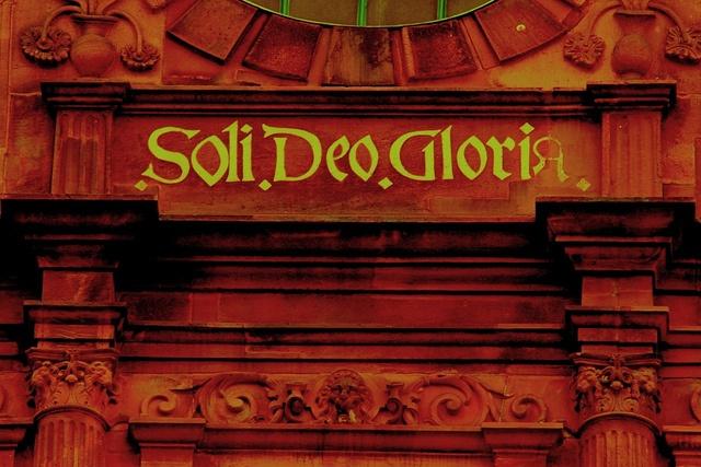 """Soli Deo Gloria"": Glory to God Alone / Hotel Ritter in Heidelberg"