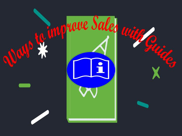 How to improve Sales with Guides?