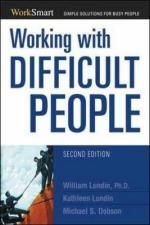 Working with Difficult People : Worksmart - William Lundin