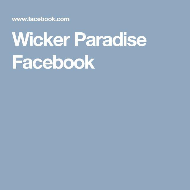 Wicker Paradise Facebook