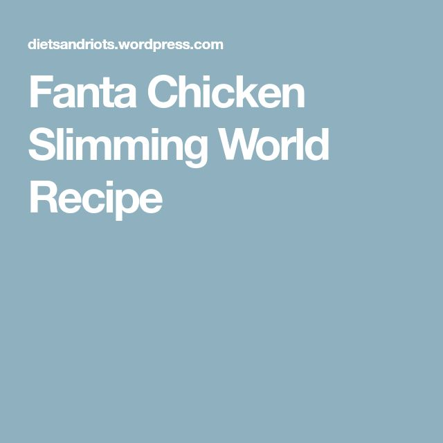 Fanta Chicken Slimming World Recipe