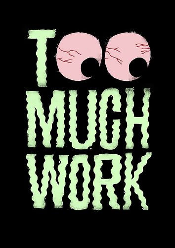 Too much work by Jose Mendez