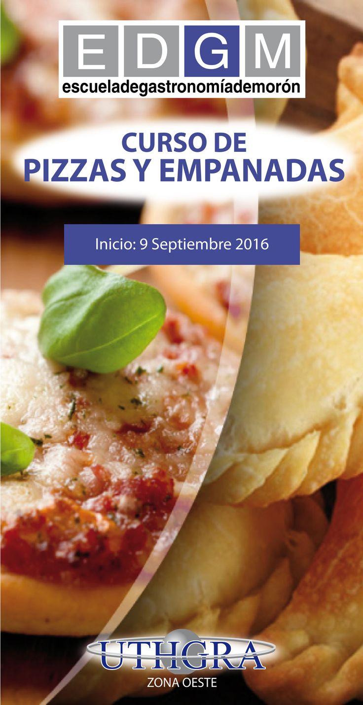 CURSO DE PIZZAS Y EMPANADAS  www.escuelauthgramoron.com.ar Diversidad de masas y cocciones, enriquecidas con portadas y formatos. #Pizzas #Empanadas #CursosCortosdeCocina #EDGM
