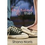 The Boyfriend Thief (Kindle Edition)By Shana Norris