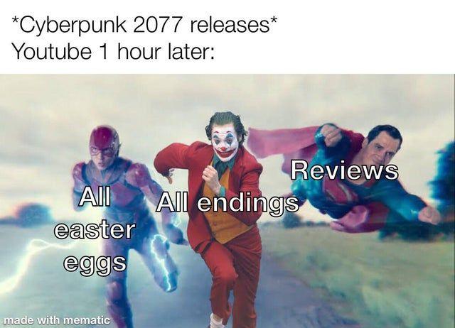 Cyberpunk 2077 Release Youtube 1 Hour Later Memes Funny Memes Cyberpunk 2077