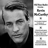 Kevin McCarthy served in WWII in the US Army Air Corps. He appeared in training films. One covering the Boeing-17 is on DVD today.