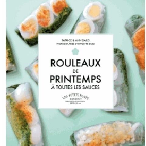 Rouleaux de printemps à toutes les sauces - Livre Cuisines du monde - Cultura