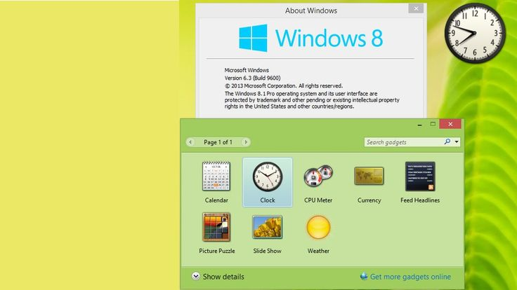 You can add desktop gadgets to Windows 8 and Windows 10....