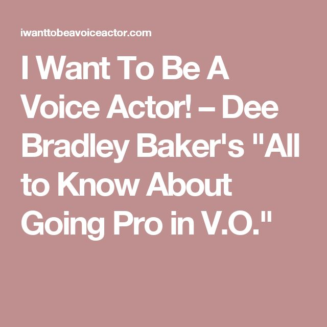 how to become a voice acter