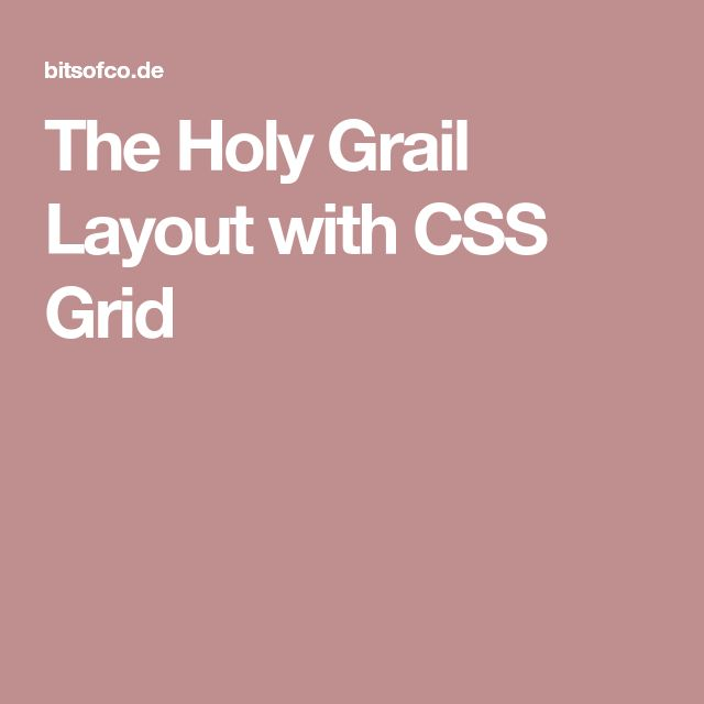 The Holy Grail Layout with CSS Grid