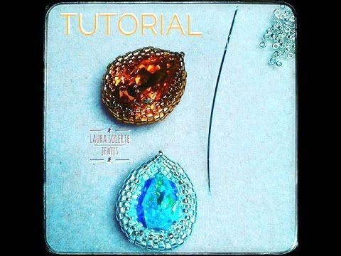 TUTORIAL INCASTONATURA GOCCIA 18 X 13 BEADED TUTORIAL ORECCHINI SCARABEO - YouTube