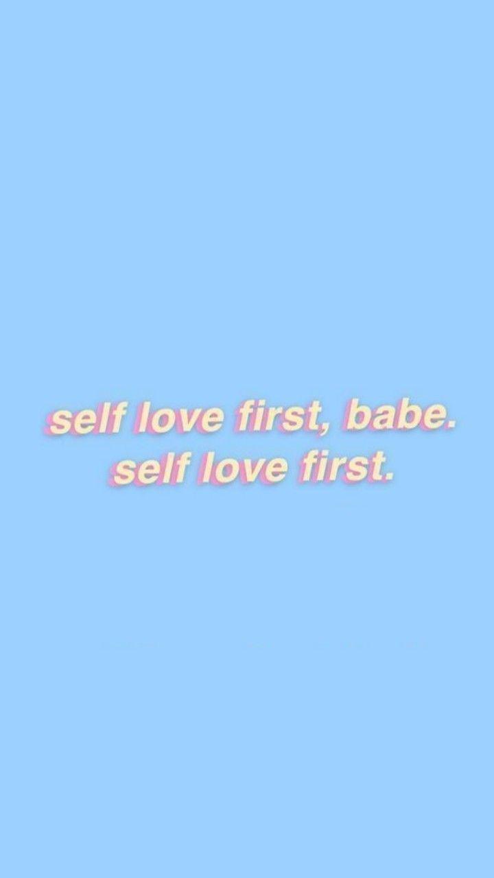 Pastel Blue Wallpaper Self Love First Aesthetic self love wallpaper