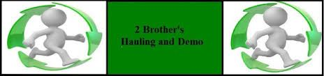 2 Brother Hauling & Demo deal in proper trash removal, park cleaning, garbage management and street cleaning. They are specialized in Junk removal, Trash Removal, Appliance removal, Garbage removal etc. So  Take Benefits from 2 Brother Hauling & Demo services quickly.