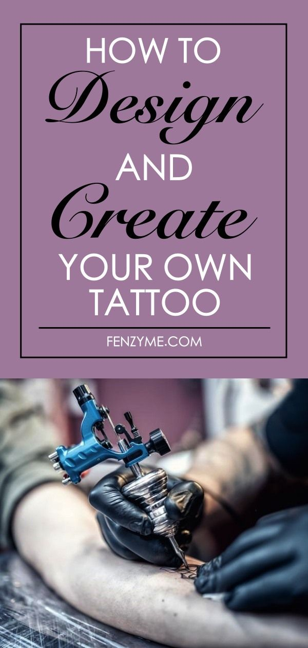 How To Design And Create Your Own Tattoo In Best Way | General ...