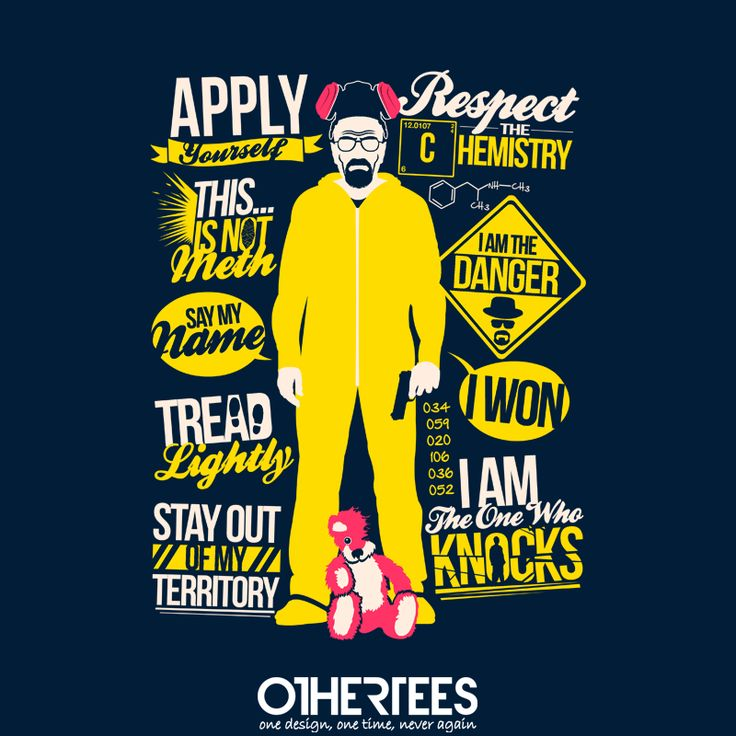 """Heisenberg Quotes"" by TomTrager on sale until 12th September at Othertees.com Pin it for a chance at a FREE TEE! #breakingbad #heisenberg #walterwhite #bryancranston #mrwhite #saymyname #Iamthedanger #othertees"