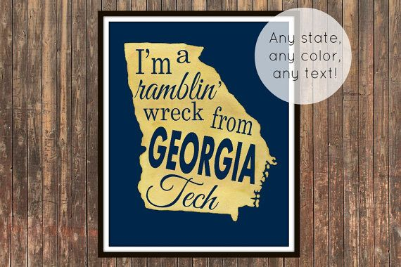I'm A Ramblin Wreck From Georgia Tech hand painted watercolor typographic print. Georgia Tech fight song, graduation gift, father's day gift