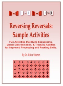 Reversing Reversals - Correcting letter reversals, dyslexia treament, vision therapy