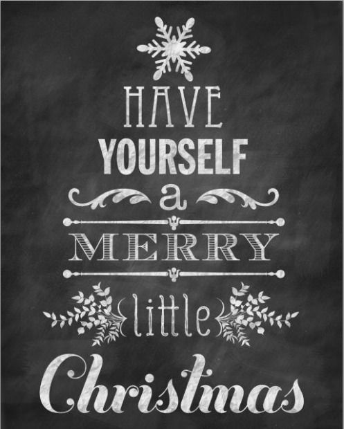 """free Christmas """"Have Yourself a Merry Little Christmas"""" Chalkboard Printable 8x10 page print in frame or printed/transferred to wood?"""