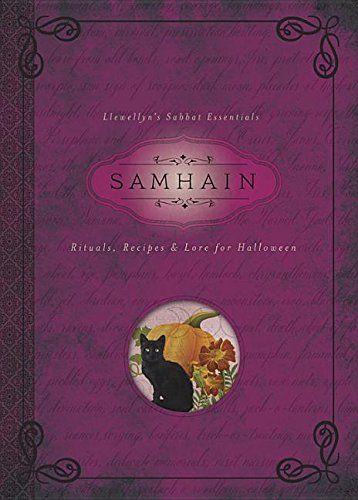 Samhain: Rituals, Recipes & Lore for Halloween (Llewellyn's Sabbat Essentials)