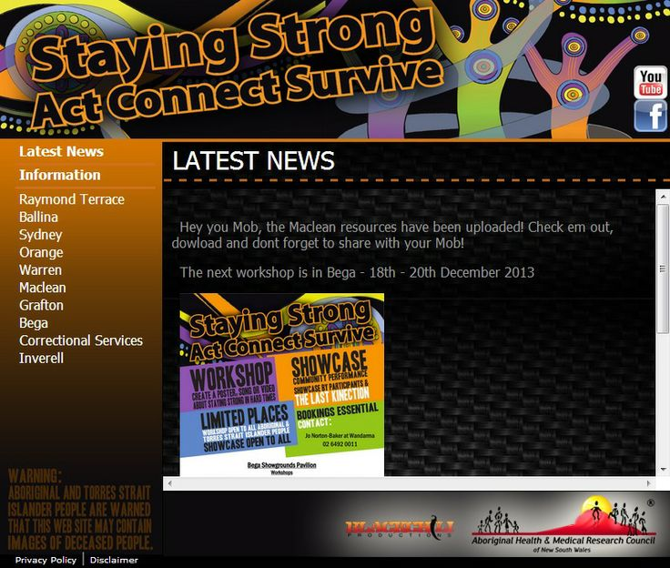Staying Strong - Act, Connect, Survive. Young, black & deadly NSW youth have developed songs about staying strong – you mob get involved and show your support to your local youth and community! The Last Kinection & AH&MRC are working with young Aboriginal people across NSW to build resilience around drug use & to raise awareness about blood borne viruses.