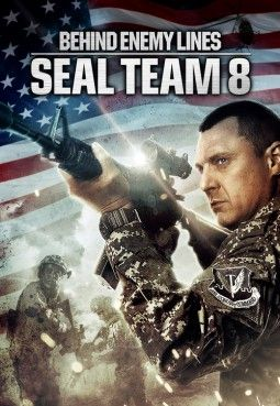 Watch: Seal Team Eight: Behind Enemy Lines (2014) Movie Online