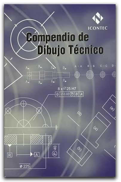 Compendio de Dibujo Técnico – ICONTEC - ICONTEC     http://www.librosyeditores.com/tiendalemoine/arquitectura-y-urbanismo/1918-compendio-de-dibujo-tecnico.html    Editores y distribuidores