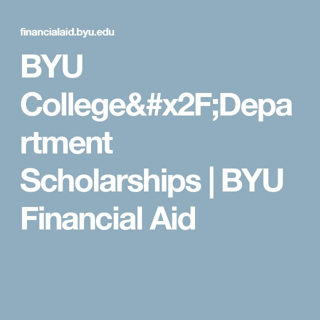 BYU College/Department Scholarships | BYU Financial Aid