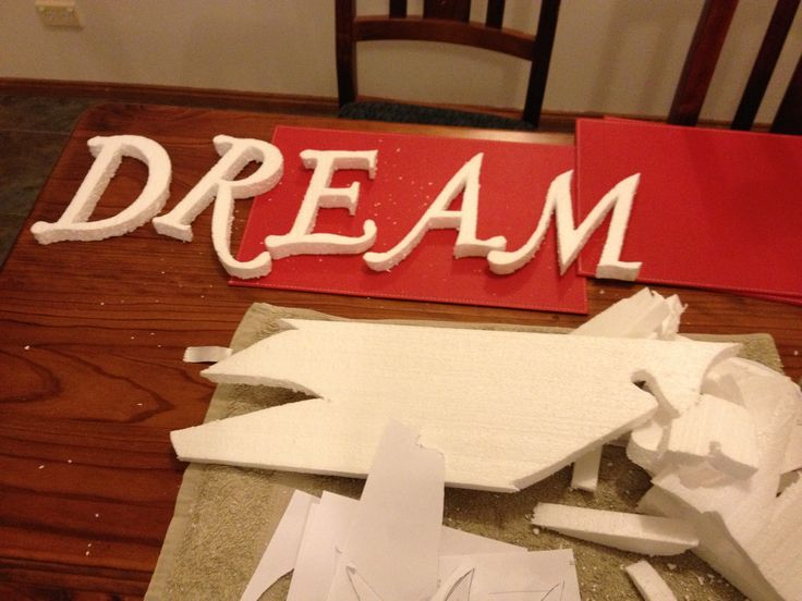 DREAM ART >Cut my own letters... More steps to come...