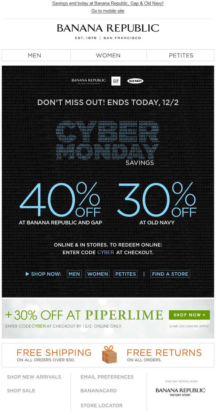 Banana Republic - Cyber Monday discounts at 3 brands (BR, Old Navy, Gap); cyber-themed binary creative