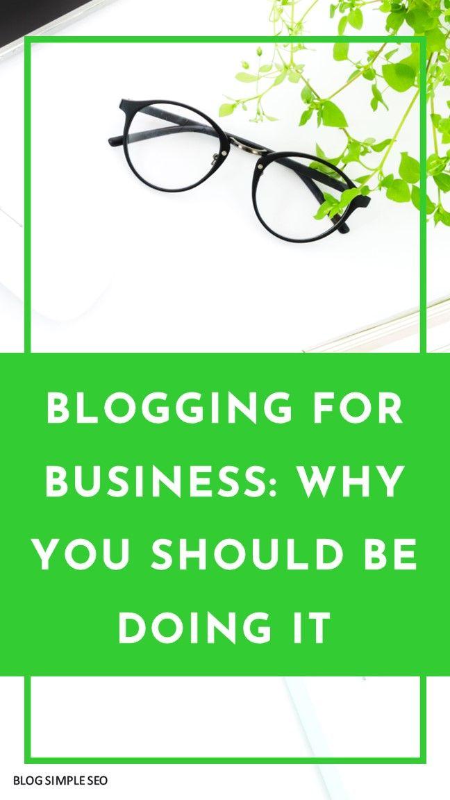 Bloggen für Unternehmen: Warum sollten Sie es tun? Blog Liebe | …