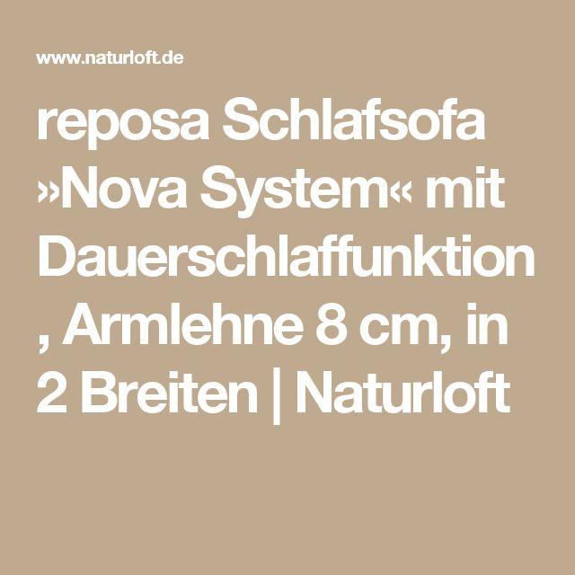 reposa Schlafsofa »Nova System« mit Dauerschlaffunktion, Armlehne 8 cm, in 2 Breiten | Naturloft