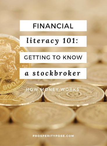 Financial literacy 101: getting to know a stockbroker
