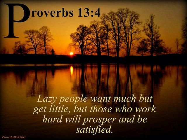 lazy people want much but get little but those who work