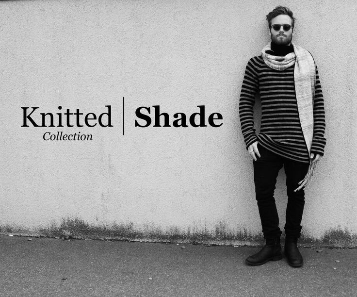 Knitted Collection | Shade
