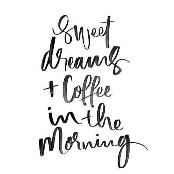 Sweet dreams + coffee in the morning! The simple things in life to make us happy! #happiness #motivation #everydayhealth | everydayhealth.com