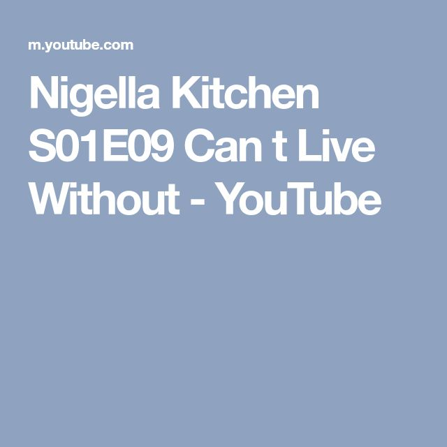 Nigella Kitchen S01E09 Can t Live Without - YouTube