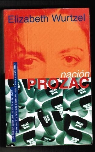 Nación Prozac (Spanish Edition) $2.48