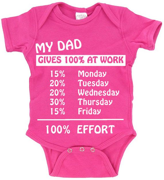 My DAD Gives 100 At Work_Funny Baby Tee by SmartBabyTees on Etsy, $19.95