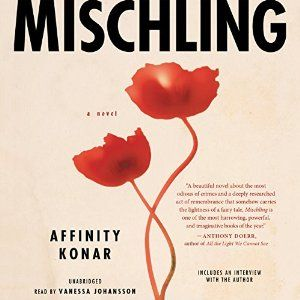 Mischling Audiobook by Affinity Konar Narrated by Vanessa Johansson