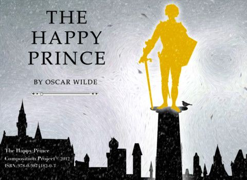 the happy prince by oscar wilde essay This essay will compare and contrast the two classic children's novels  english  novelist, poet and playwright the author is called oscar wilde  a reed, the later  fall in love with the stature of the happy prince (wilde, 2009.