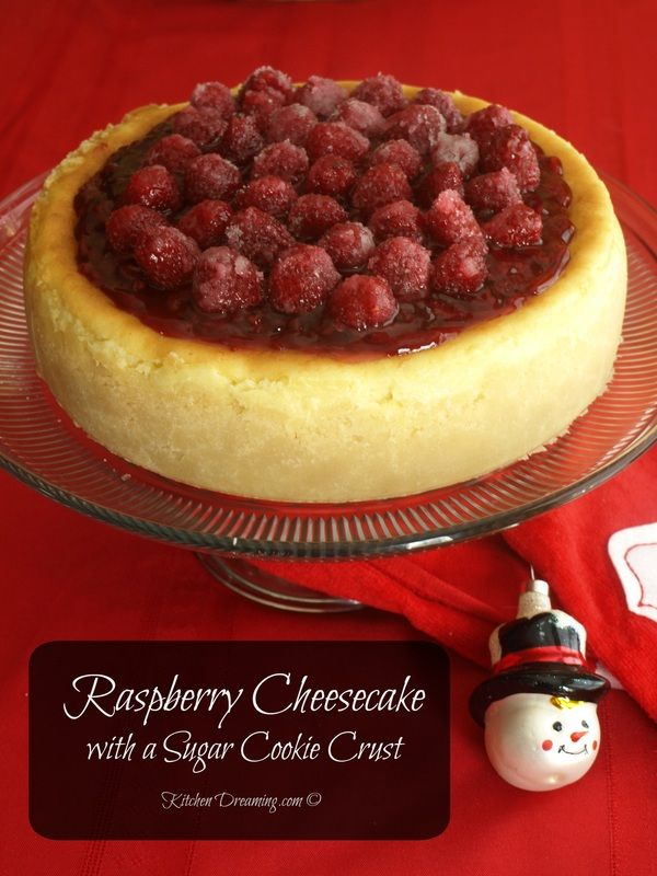 Raspberry Cheesecake with a Sugar Cookie Crust | Recipe ...