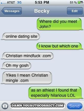 Christianmingle (from 'Damn You Autocorrect' Exposes 10 Funniest Love Fail) | From: