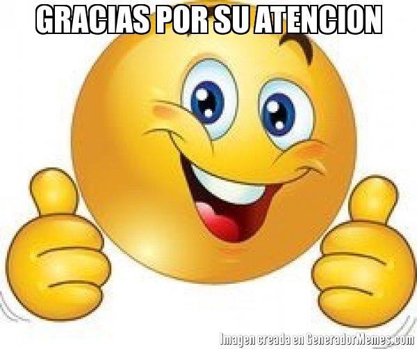 Gracias Por Su Atencion Meme De Carita Feliz Imagenes Memes Generadormemes Emoticones Para Whatsapp Gratis Emoticonos Animados Imágenes De Emojis