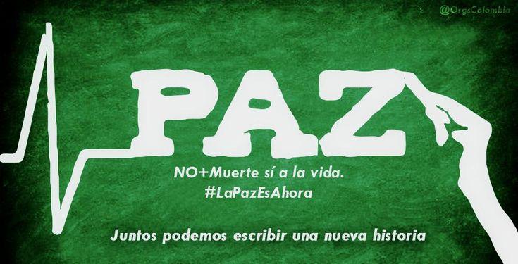 #LaPazEsAhora Juntos podemos escribir una nueva historia.