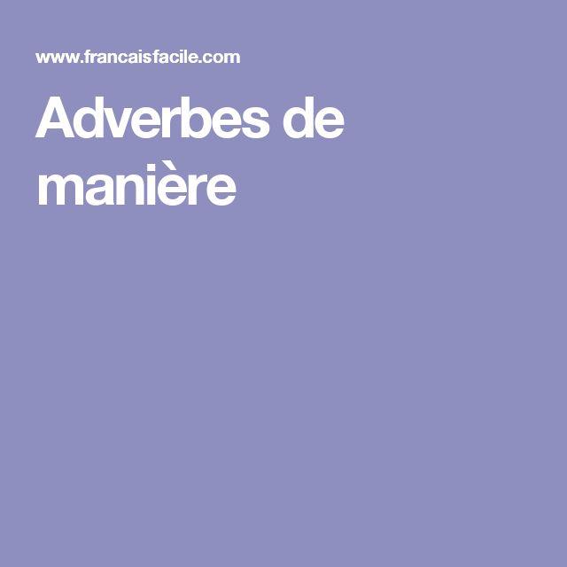 Adverbes de manière