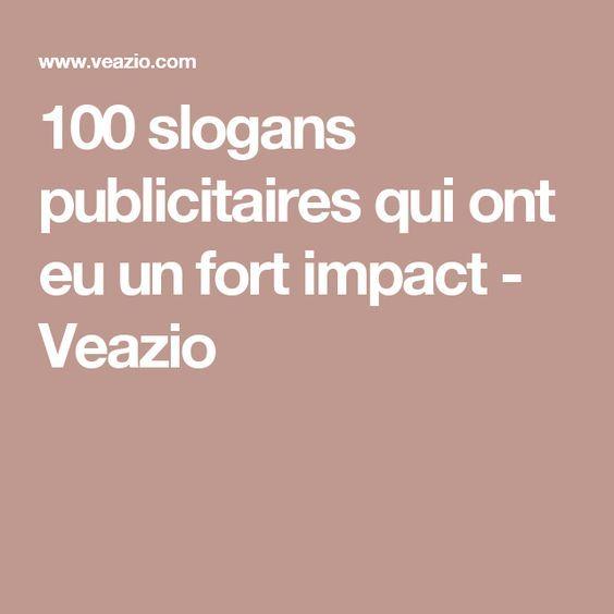 100 slogans publicitaires qui ont eu un fort impact